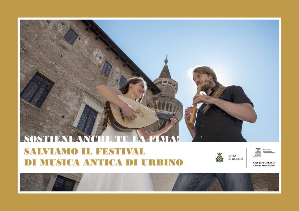 SALVIAMO IL FESTIVAL DI MUSICA ANTICA DI URBINO